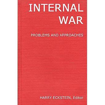 Problemas de guerra interna y enfoques por Eckstein y Harry