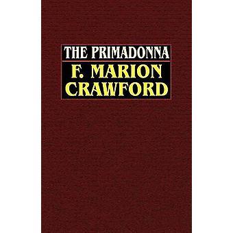Primadonna af Crawford & F. Marion