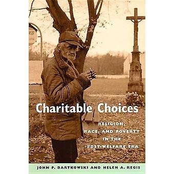 Charitable Choices by Bartkowski & John P.