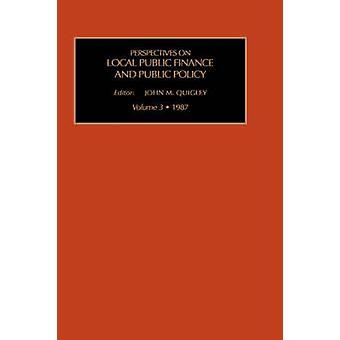 Lokale öffentliche Finanzen und Public Policy von Quigley J. M. & J. M.