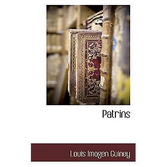 Patrins de Guiney & Louis Imogen