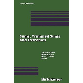 Sums Trimmed Sums and Extremes by Hahn