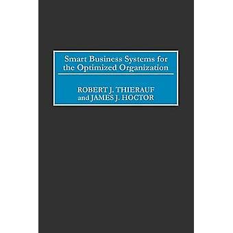 Smart Business systemer for optimeret organisationen af Thierauf & Robert J.