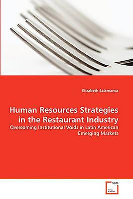 Huhomme Resources Strategies in the Restaurant Industry by Salahommeca & Elizabeth
