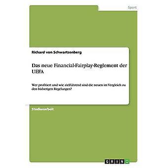 Das neue FinancialFairplayReglement der UEFA da von Schwartzenberg & Richard