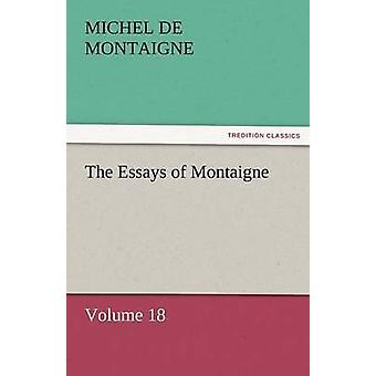 مقالات مونتين حجم 18 من دي مونتين ميشيل آند