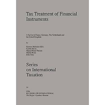 Le traitement fiscal des Instruments financiers par Michielse & Geerten