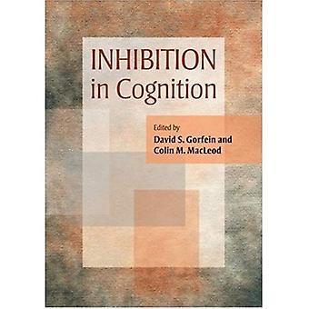 Inhibition in Cognition (Decade of Behavior) (Decade of Behavior)