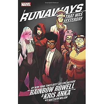 Runaways Rainbow Rowell & Kris Anka vol. 3: to było wczoraj