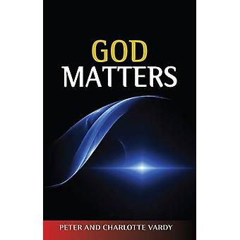 God Matters by Peter Vardy - Charlotte Vardy - 9780334043928 Book