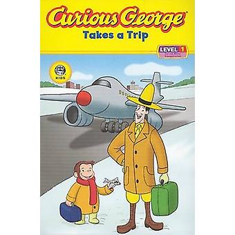 Curious George Takes a Trip - Level 1 by Rotem Moscovich - 97806188840