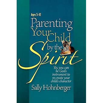 Parenting Your Infant / Toddler by the Spirit - Yes - You Can Lay the