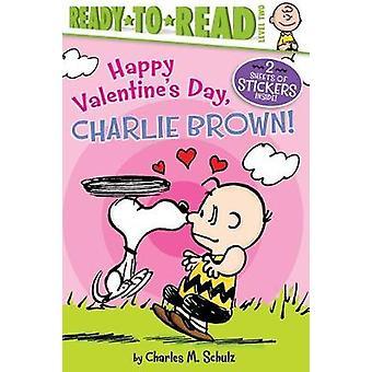 Happy Valentine's Day - Charlie Brown! by Charles M Schulz - 97815344