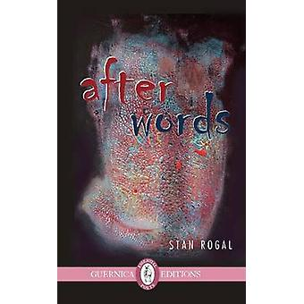 After Words by Stan Rogal - 9781550718614 Book
