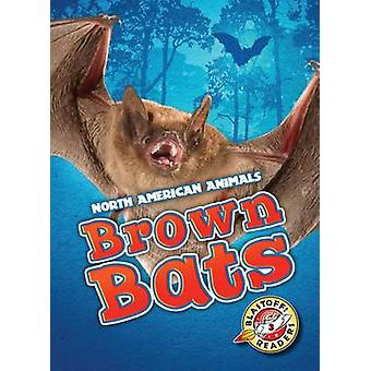 Brown Bats by Christina Leaf - 9781626172586 Book