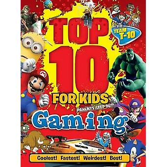 Top 10 for Kids Gaming by Paul Terry - 9781770855649 Book
