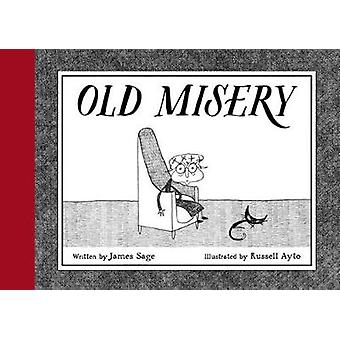 Old Misery by Russell Ayto - 9781771388238 Book