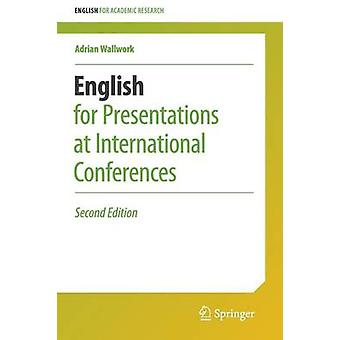English for Presentations at International Conferences - 2016 (2nd Rev