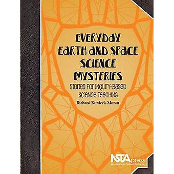 Everyday Earth and Space Science Mysteries - Stories for Inquiry-Based