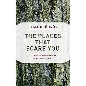 The Places That Scare You 9781611805963