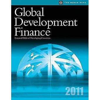 Global Development Finance 2011 External Debt of Developing Countries by World Bank