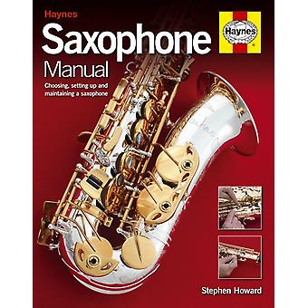 Saxophone Manual (New Ed) (Hardcover) by Howard Stephen