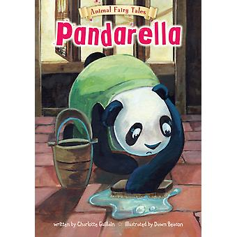 Pandarella (Animal Fairy Tales) (Hardcover) by Guillain Charlotte
