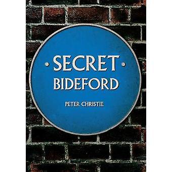 Bideford secret par Peter Christie
