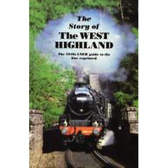 The Story of the West Highland by George Dow
