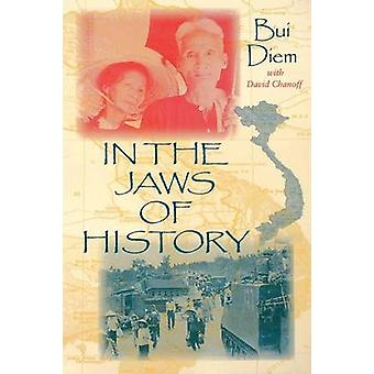 In the Jaws of History by Bui Diem - David Chanoff - 9780253213013 Bo