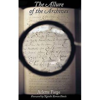 El encanto de los archivos por Arlette Farge - Natalie Zemon Davis - T