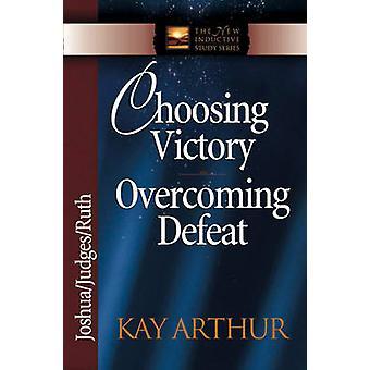 Sieg - Niederlage zu überwinden - Josua - Richter - Ruth von Kay A auswählen