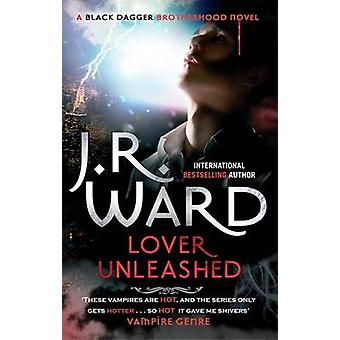 Lover Unleashed by J. R. Ward - 9780749955656 Book