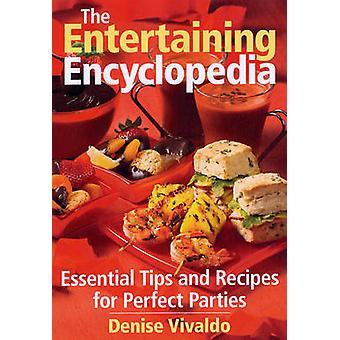 The Entertaining Encyclopedia by Denise Vivaldo - 9780778802198 Book