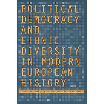 Political Democracy and Ethnic Diversity in Modern European History b