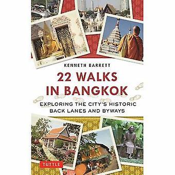 22 camina en Bangkok - explorar la ciudad históricos posteriores carriles y Byw