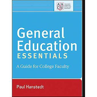 Allmän utbildning Essentials - en Guide för College fakultet av Paul Han