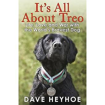 Trata-se de Treo - vida e guerra com cão mais corajoso do mundo por Dav