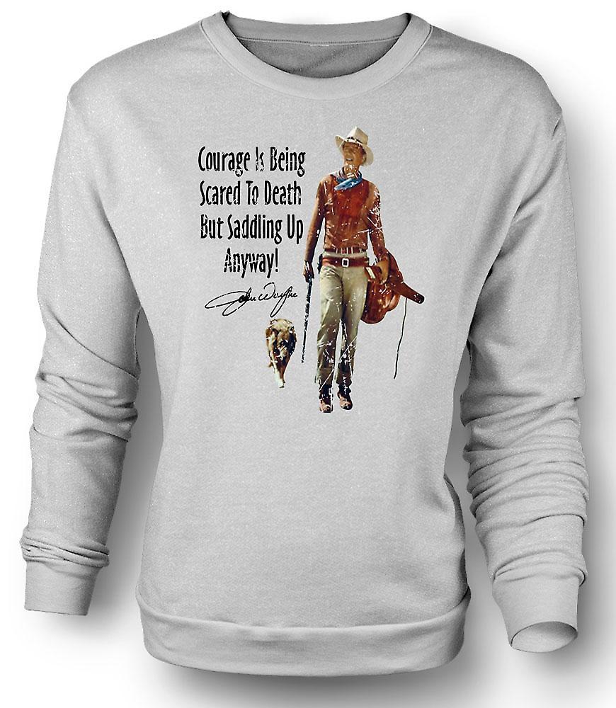 Mens Sweatshirt John Wayne Courage - Western Cowboy