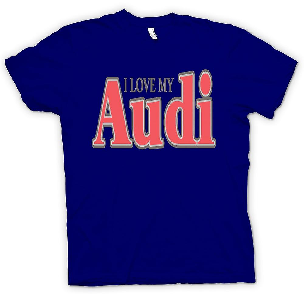 Camiseta para hombre - me encanta mi Audi - coche entusiasta