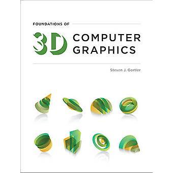 Grunnlaget for 3D-grafikk av Steven J. Gortler - 9780262017
