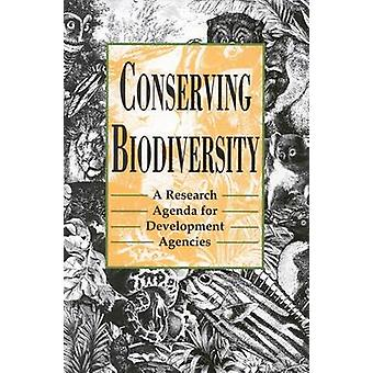 Conserving Biodiversity - A Research Agenda for Development Agencies b