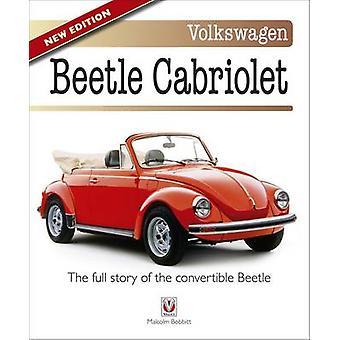 Volkswagen Kever Cabriolet - het volledige verhaal van de converteerbare kever