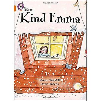 Kind Emma: Band 06/Orange (Collins Big Cat)