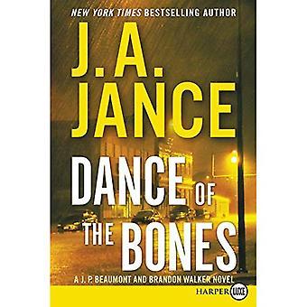 Dance of the Bones LP: A J. P. Beaumont and Brandon Walker Novel