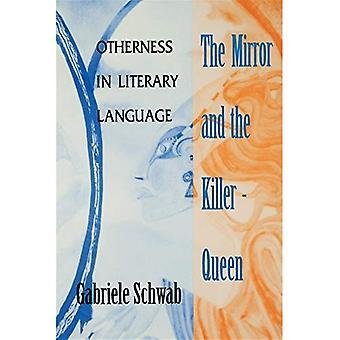 Speilet og Killer-dronningen: annerledeshet i litterært språk (teorier om moderne kultur)