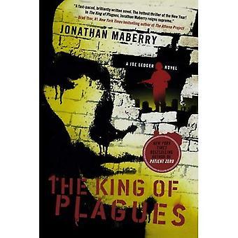 De koning van plagen: een roman van Joe Ledger
