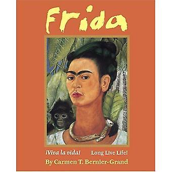 Frida: Viva La Vida! / viva a vida!