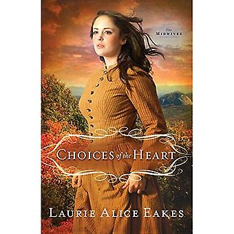 Choices of the Heart: A Novel (Midwives) (Midwives