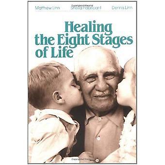 Les huit étapes de la vie de guérison